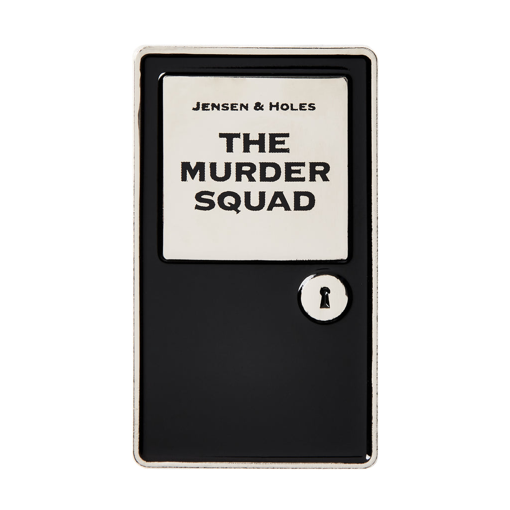 Jensen & Holes: The Murder Squad Enamel Pin