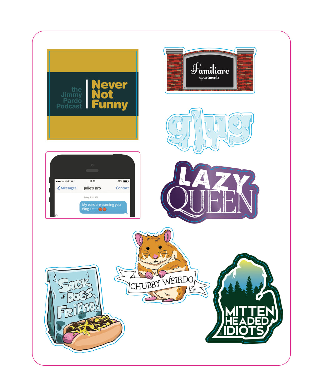 Never Not Funny: Inside Jokes sticker sheet