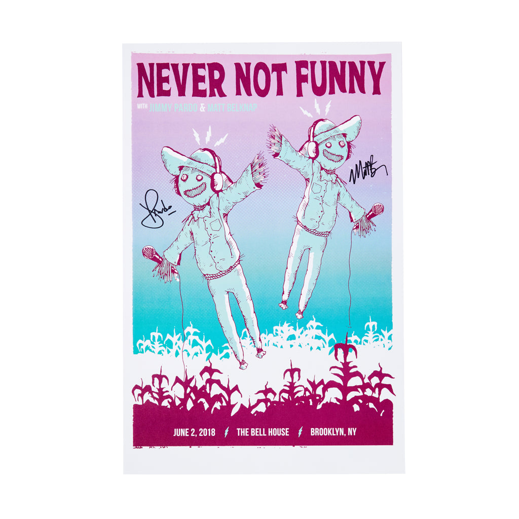 SIGNED Never Not Funny Live in Brooklyn Poster