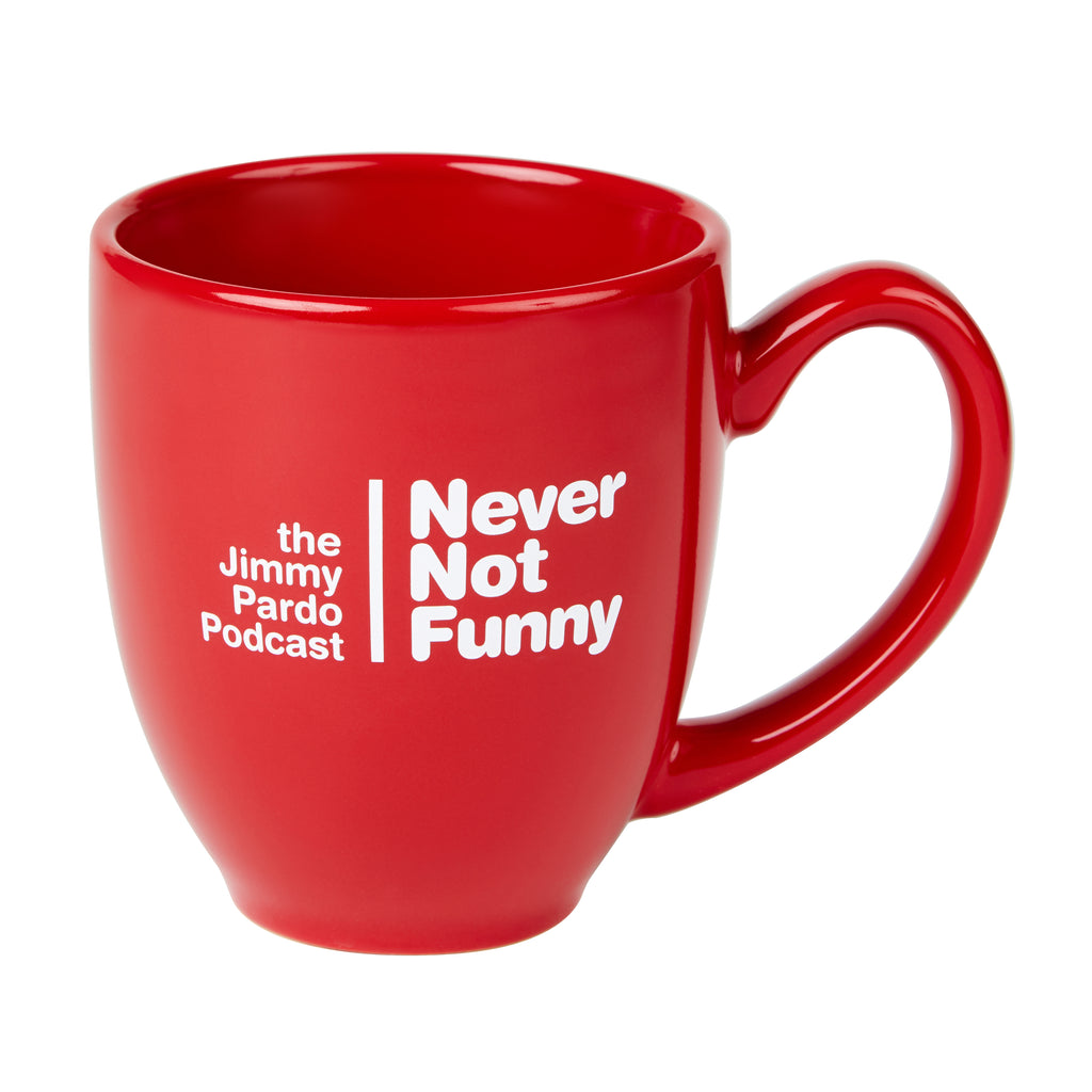 Never Not Funny: Red Mug