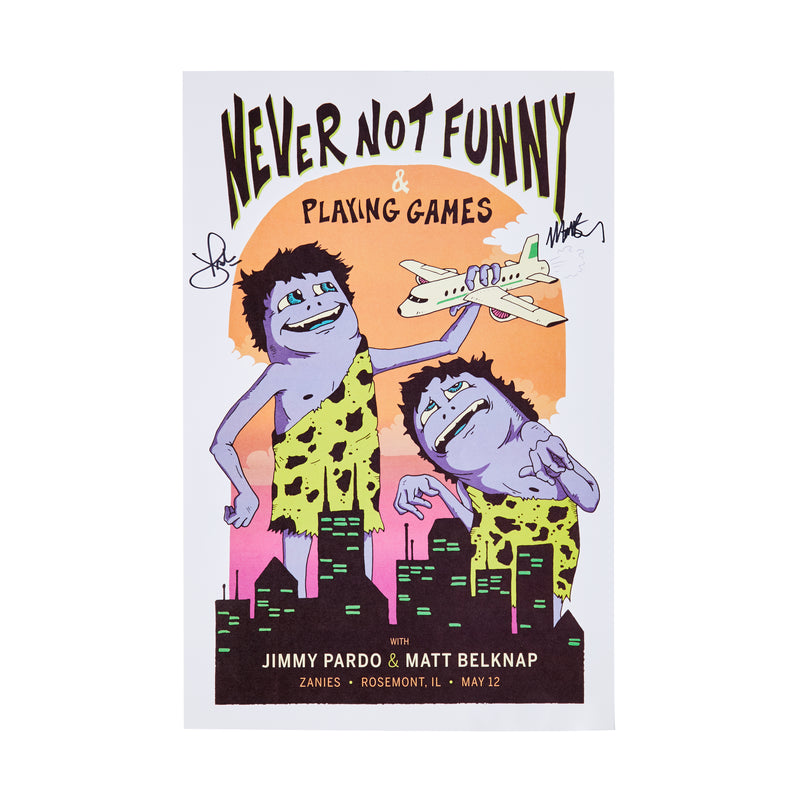 SIGNED Never Not Funny Live In Rosemont Poster