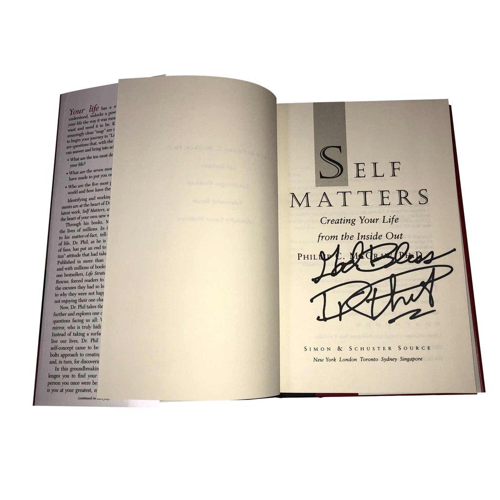 SIGNED Self Matters: Creating Your Life from the Inside Out