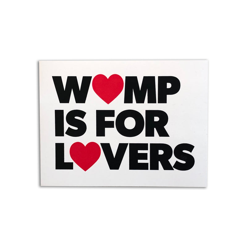 Womp Is For Lovers Sticker