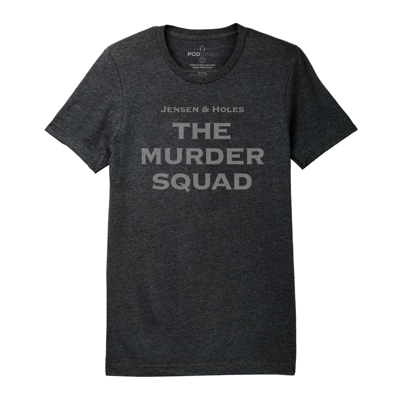 Jensen & Holes: The Murder Squad T-shirt