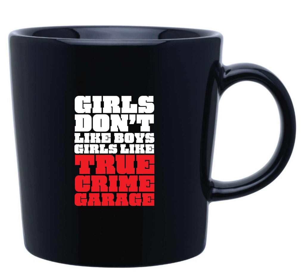 True Crime Garage: Mug