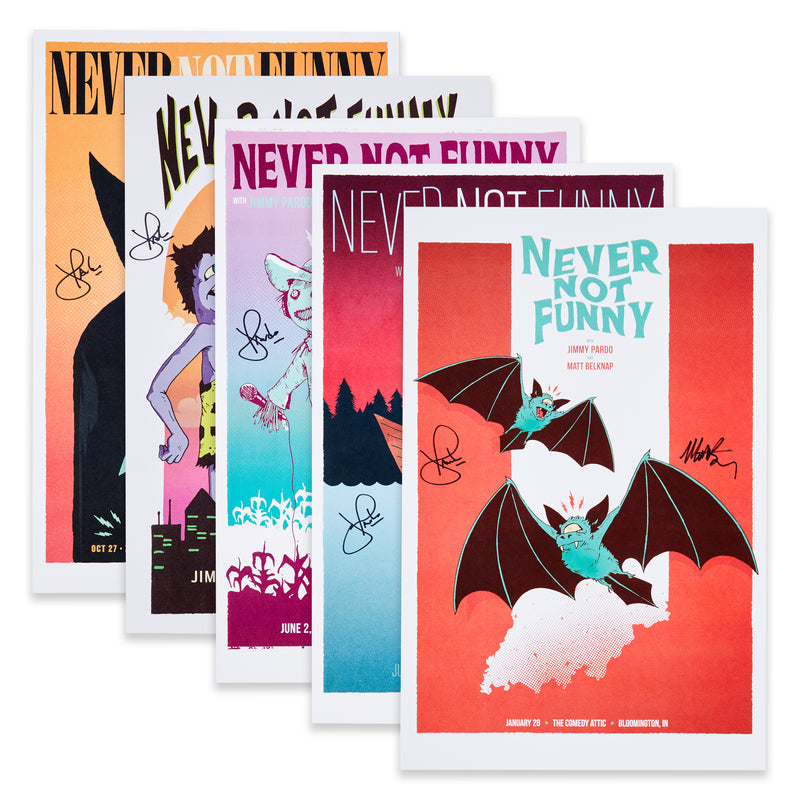 SIGNED Never Not Funny Poster Bundle