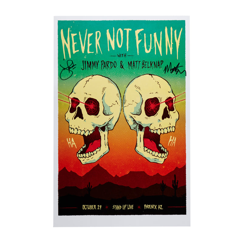 Signed-Never Not Funny Live in Phoenix Poster
