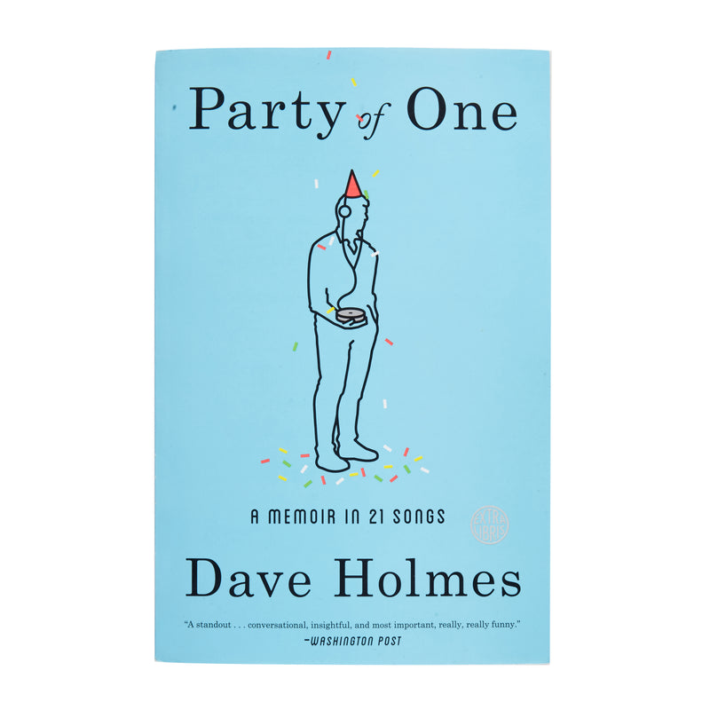 SIGNED Party of One: A Memoir in 21 Songs