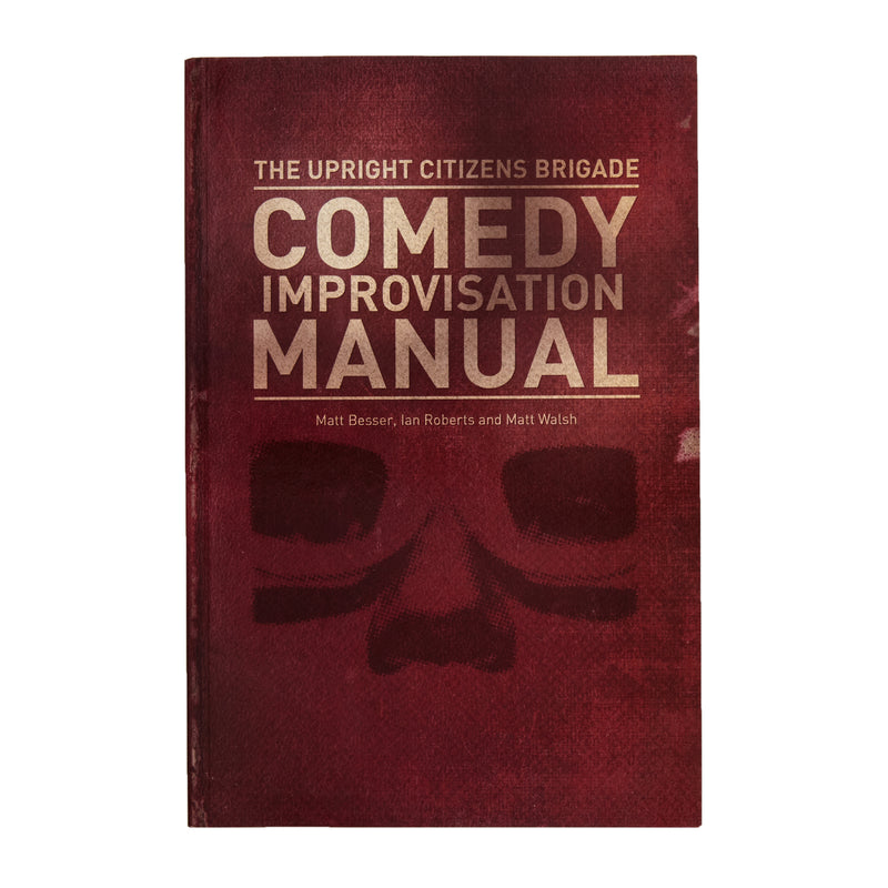 SIGNED The Upright Citizens Brigade Comedy Improvisation Manual