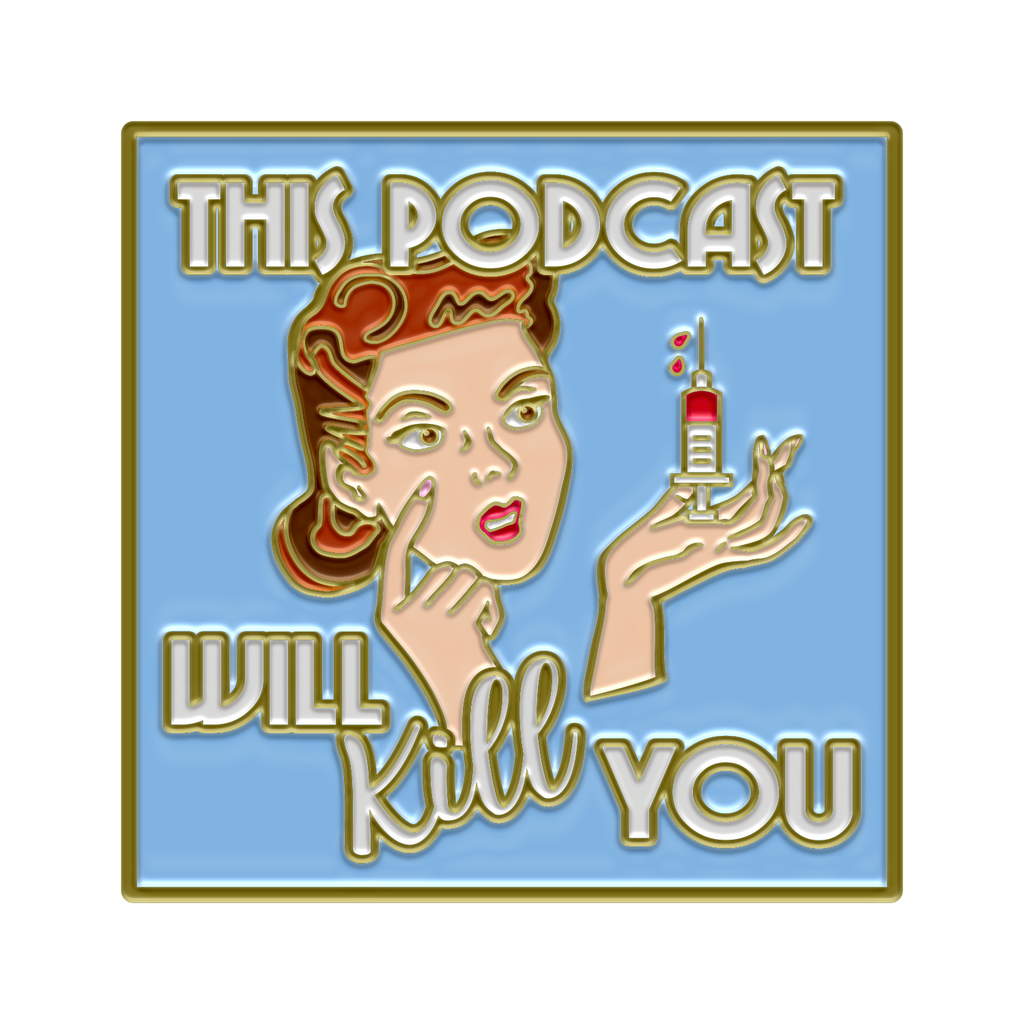 This Podcast Will Kill You: Enamel Pin