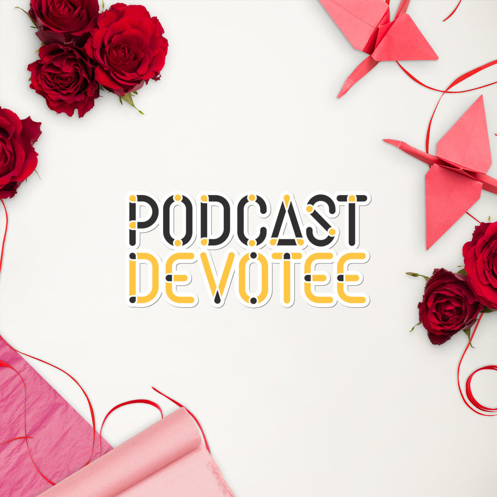 Podcast Devotee Sticker