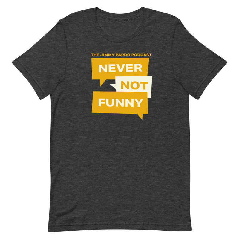 Never Not Funny: Grey New Logo T-shirt