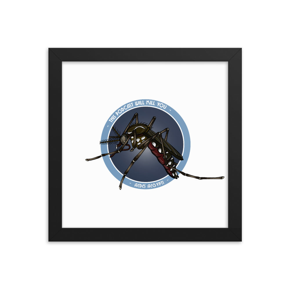 This Podcast Will Kill You: Aedes Aegypti Framed Print