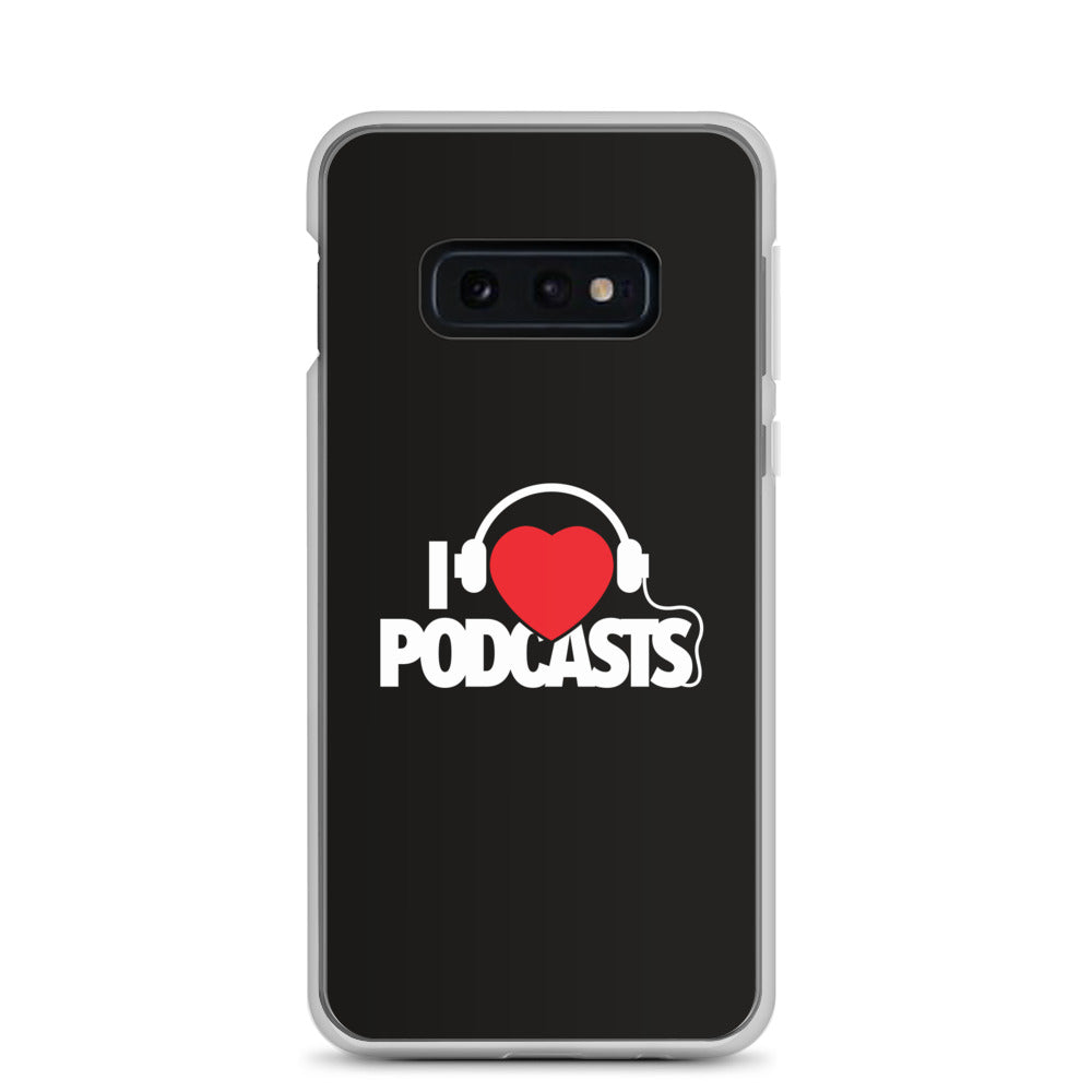 I Love Podcasts: Samsung Case