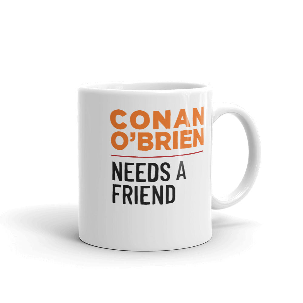 Conan O'Brien Needs A Friend: Mug