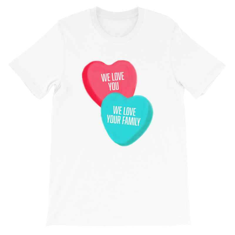 Teacher's Lounge: We Love You, We Love Your Family T-shirt