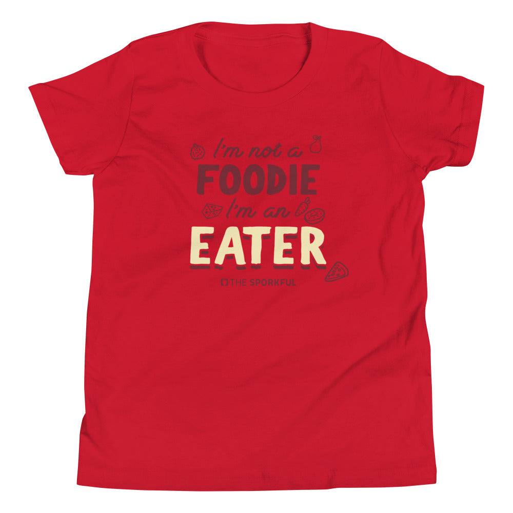The Sporkful: Youth I'm Not A Foodie I'm An Eater T-shirt