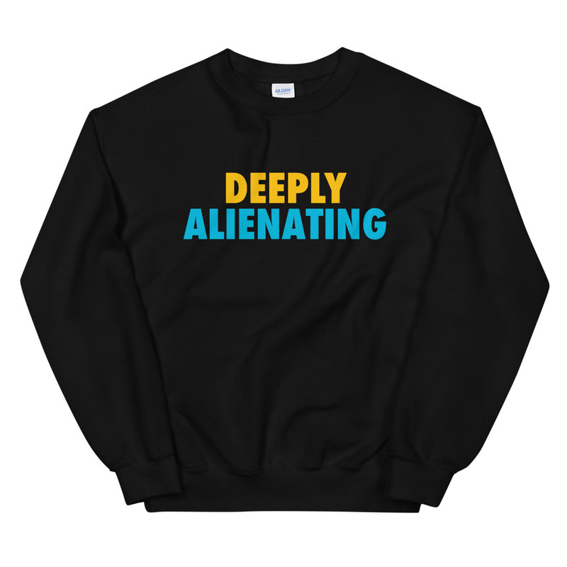 Hollywood Handbook: Deeply Alienating Sweatshirt