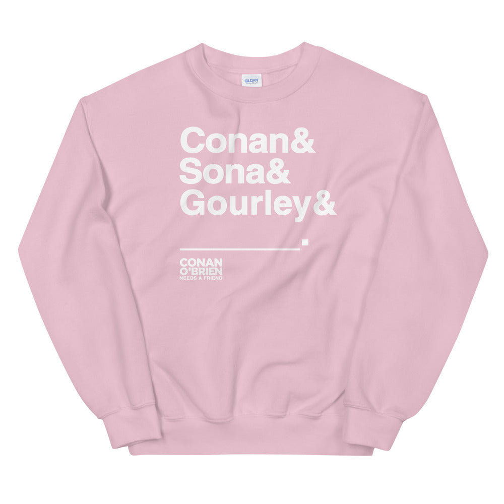 Conan O'Brien Needs A Friend: & Blank Sweatshirt  (Pink)