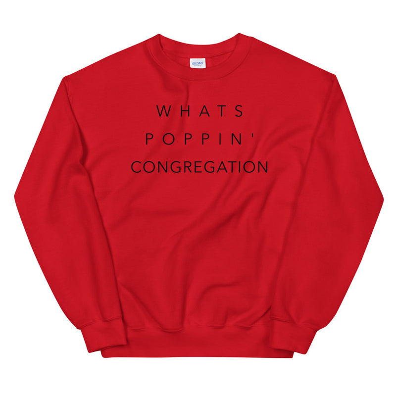 Scam Goddess: What's Poppin' Sweatshirt (Red)