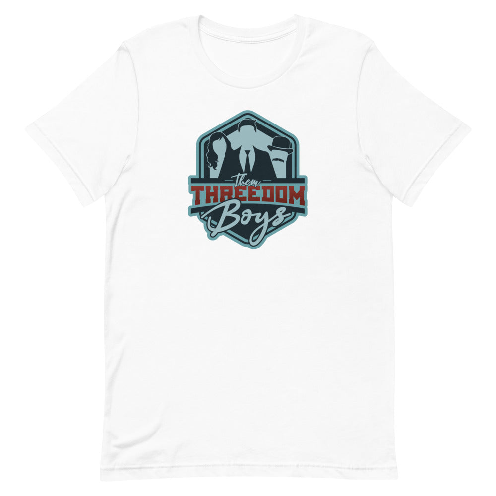 Threedom: Them Boys T-shirt