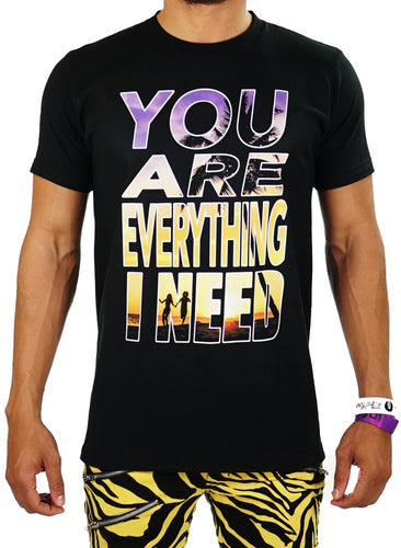 Everything I need tee