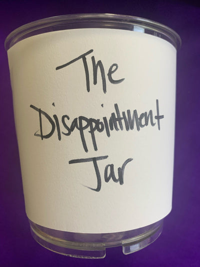 The Disappointment Jar