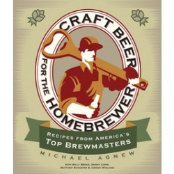 Craft Beer for the Homebrewer by Michael Agnew
