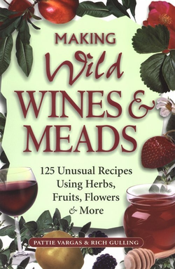 Making Wild Wines and Meads (Vargas and Gulling)