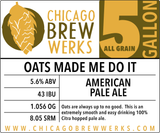 CBW Oats Made Me Do It (AMERICAN PALE ALE) - 5 Gallon All Grain Ingredient Kit
