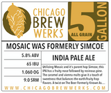 CBW Mosaic Was Formerly Simcoe (AMERICAN INDIA PALE ALE) - 5 Gallon All Grain Ingredient Kit