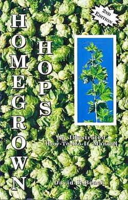Homegrown Hops - How to Grow Your Own Hops At Home