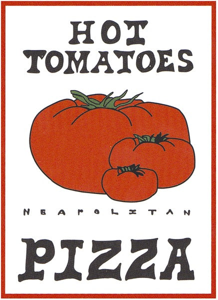 Hot Tomatoes Pizza