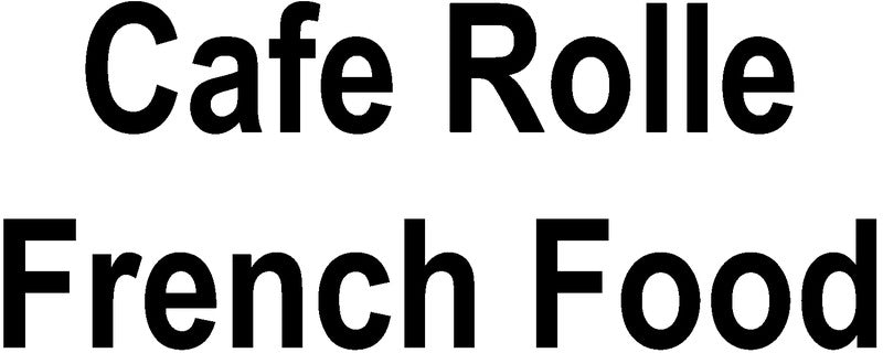 Cafe Rolle French Food
