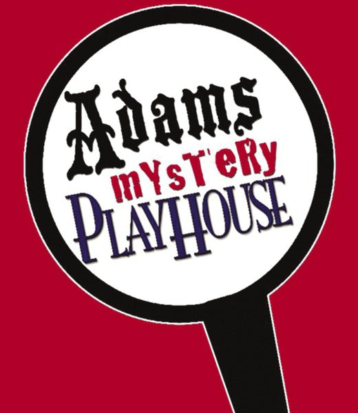 Adams Mystery Playhouse
