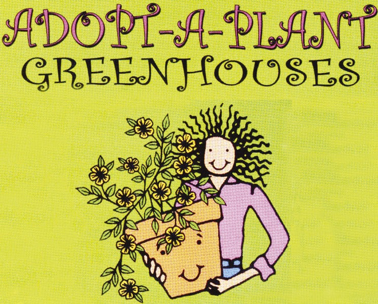 Adopt-A-Plant Greenhouses