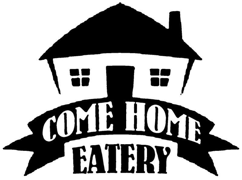 Come Home Eatery