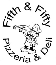 Fifth & Fifty  Pizzeria & Deli