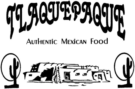 Tlaquepaque Authentic Mexican Food