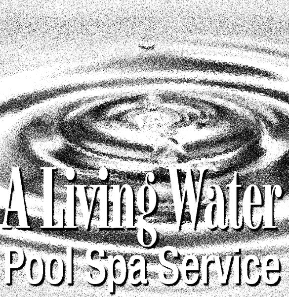 A Living Water Pool Spa Service