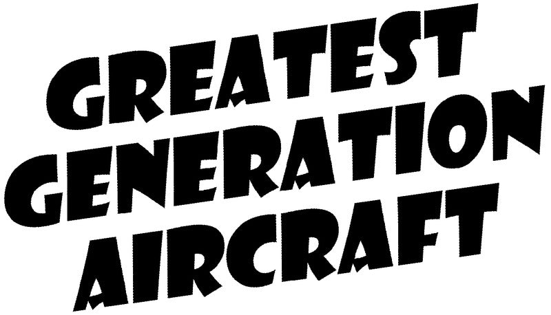 Greatest Generation Aircraft