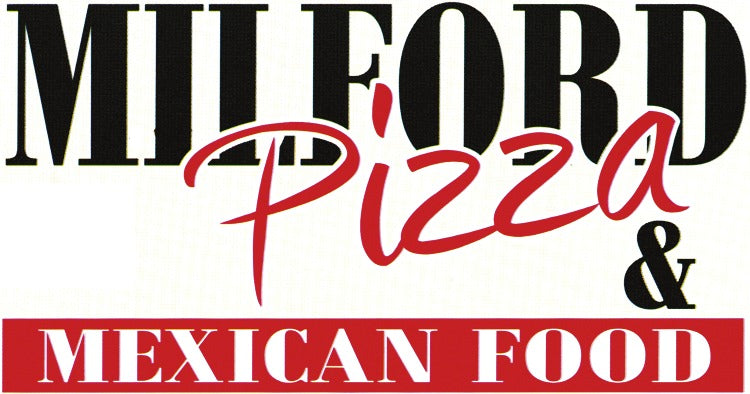 Milford Pizza & Mexican Food
