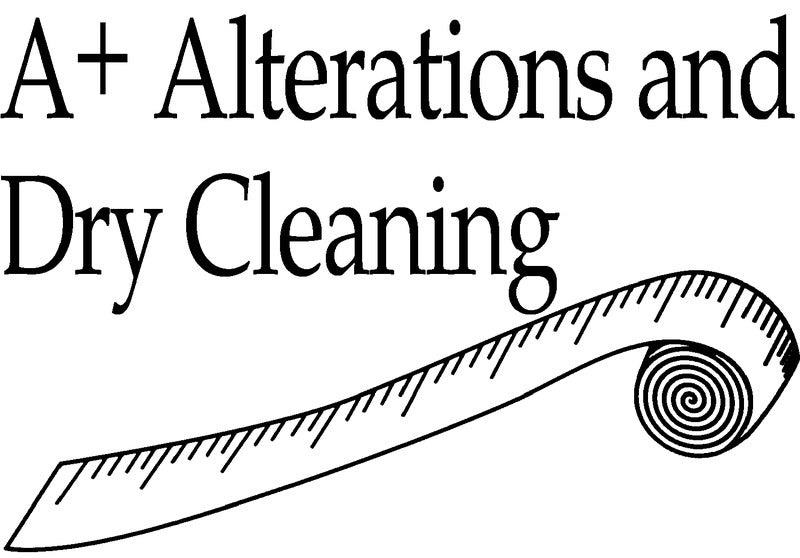 A+ Alterations and Dry Cleaning