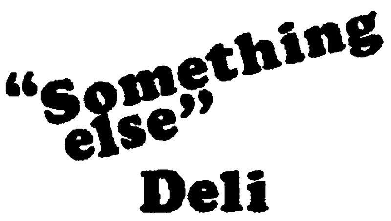 Something Else Deli