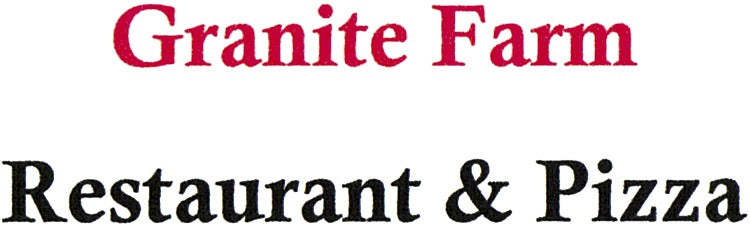 Granite Farm Restaurant & Pizza