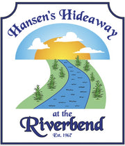 Hansen's Hideaway at the Riverbend