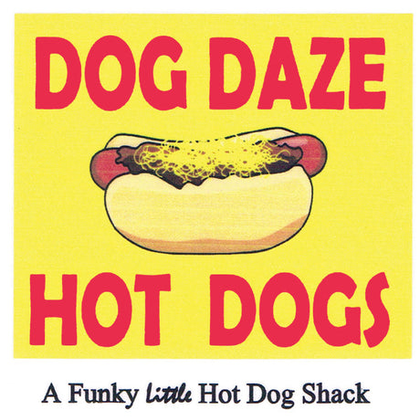 Dog Daze Hot Dogs