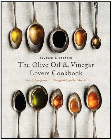 Olive Oil & Vinegar Lovers Cookbook