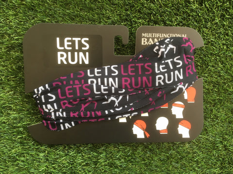 Lets Run - Multifunctional Bandana - One Size