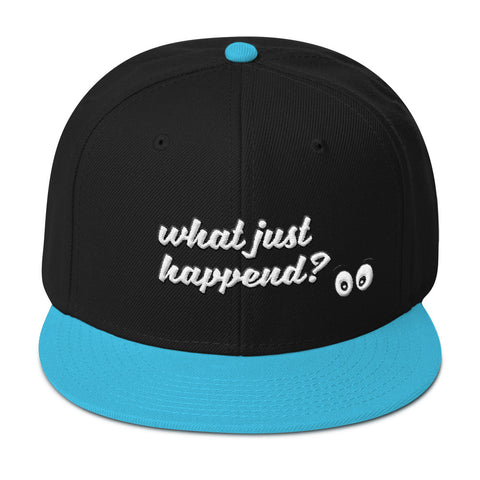 What Just Happend' Snapback Hat